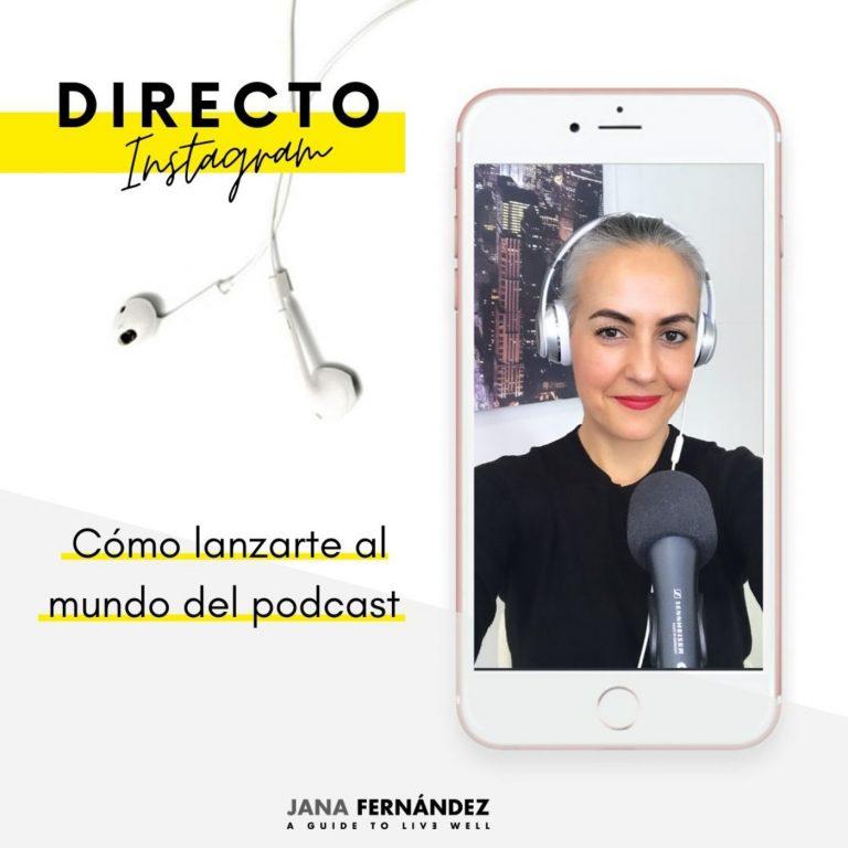 Directo Instagram: cómo lanzarte al mundo del podcast